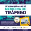 III Jornada Baiana de Medicina de Tráfego